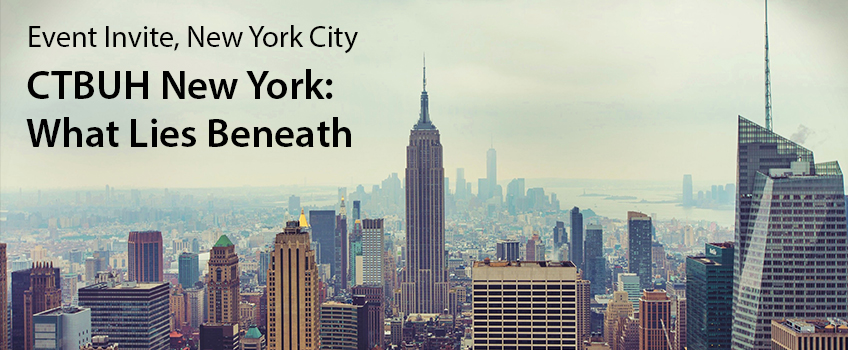 CTBUH New York: What Lies Beneath