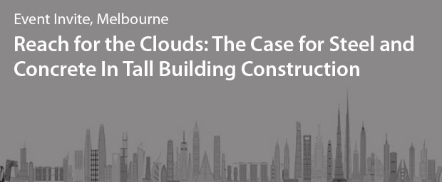 The Case for Steel and Concrete in Tall Building Construction