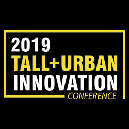 2019 Tall + Urban Innovation Conference